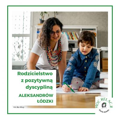 Rodzicielstwo z pozytywną dyscypliną – Aleksandrów Łódzki